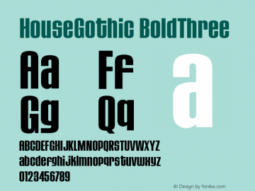 HouseGothic BoldThree Version 001.000图片样张