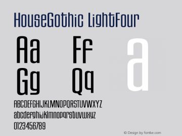 HouseGothic LightFour Version 001.000图片样张