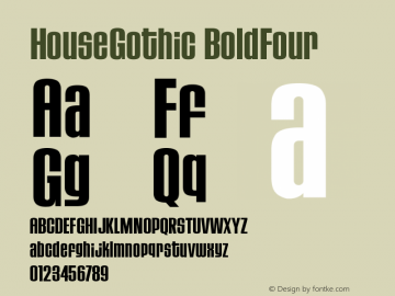 HouseGothic BoldFour Version 001.000图片样张