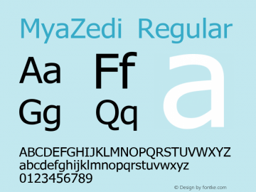 MyaZedi Regular Version 1.1; 2004 Font Sample