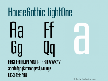 HouseGothic LightOne Version 001.000图片样张