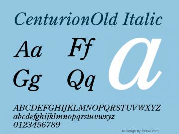 CenturionOld Italic v1.00 Font Sample