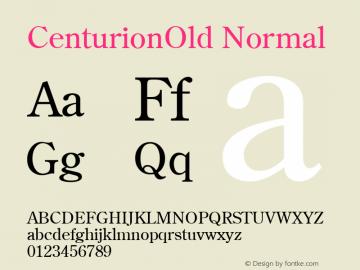 CenturionOld Normal 1.0 Tue Nov 17 23:50:36 1992 Font Sample