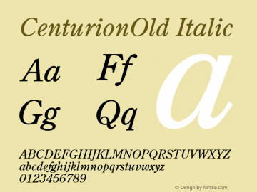 CenturionOld Italic 1.0 Tue Nov 17 23:48:16 1992 Font Sample