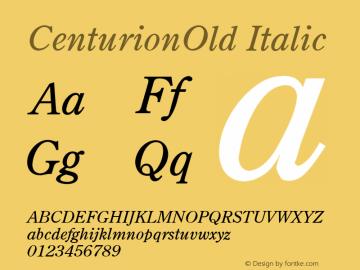 CenturionOld Italic 001.003 Font Sample