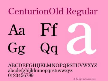 CenturionOld Regular 001.003 Font Sample