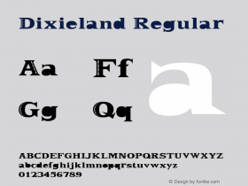 Dixieland Regular Altsys Fontographer 3.5  5/26/93 Font Sample