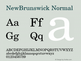 NewBrunswick Normal 1.0 Tue Nov 17 22:52:54 1992 Font Sample