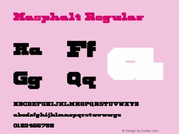 Masphalt Regular Version 1.0 Font Sample
