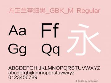 方正兰亭细黑_GBK_M Regular Version 1.00图片样张