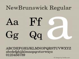 NewBrunswick Regular 001.003 Font Sample