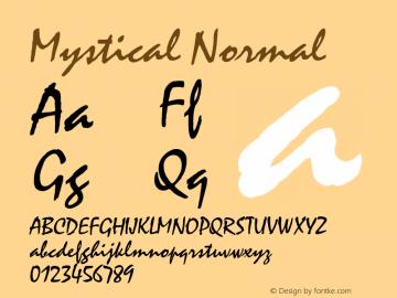 Mystical Normal 1.0 Wed Nov 18 10:53:25 1992 Font Sample