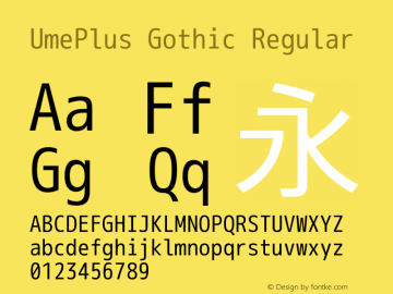 UmePlus Gothic Regular Look update time of this file. Font Sample