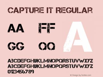 Capture it Regular Version 1.00 September 8, 2008, initial release Font Sample