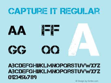 Capture it Regular Version 1.00 November 22, 2008, initial release Font Sample