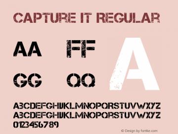Capture it Regular Version 1.4 February 20, 2009, initial release Font Sample