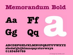 Memorandum Bold 1.0 Wed Nov 18 10:36:09 1992 Font Sample
