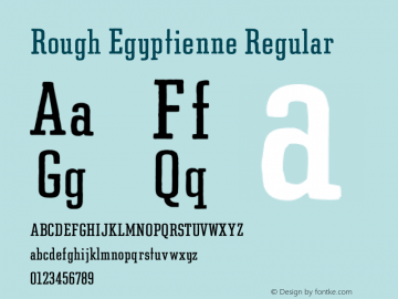 Rough Egyptienne Regular Version 1.000;PS 001.000;Core 1.0.38 Font Sample