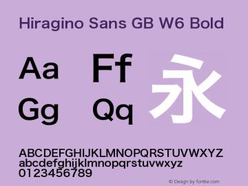 Hiragino Sans GB W6 Bold Version 3.02 Font Sample