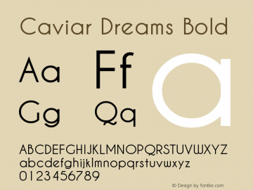 Caviar Dreams Bold Version 1.00 June 12, 2009, initial release Font Sample