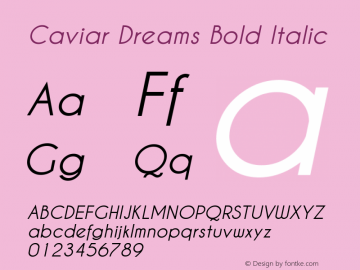 Caviar Dreams Bold Italic Version 1.00 January 17, 2010 Font Sample