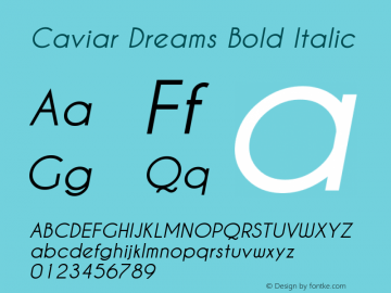 Caviar Dreams Bold Italic Version 3.00 March 2, 2010 Font Sample