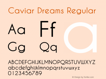 Caviar Dreams Regular Version 1.00 June 12, 2009, initial release Font Sample