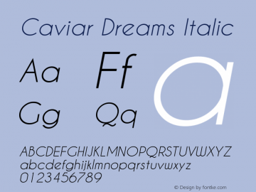 Caviar Dreams Italic Version 5.00 June 15, 2014 Font Sample