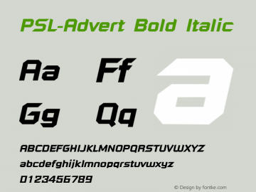 PSL-Advert Bold Italic Version 1.000 2006 initial release Font Sample