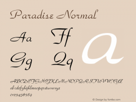 Paradise Normal 1.0 Wed Nov 18 11:37:50 1992 Font Sample
