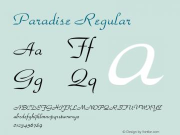 Paradise Regular 001.003 Font Sample