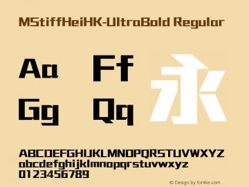 MStiffHeiHK-UltraBold Regular Version 1.0.0 Font Sample