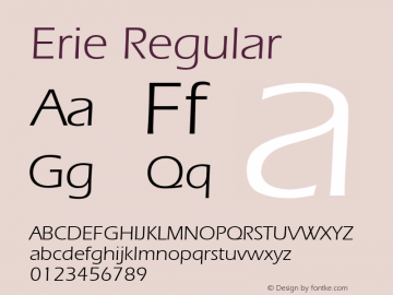 Erie Regular 001.003 Font Sample