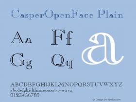 CasperOpenFace Plain 001.003 Font Sample