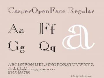 CasperOpenFace Regular 001.003 Font Sample