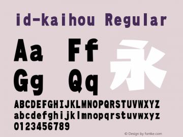 id-kaihou Font|id-kaihou Version 1 000 Font-TTF Font/Uncategorized