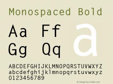 Monospaced Bold 001.003 Font Sample