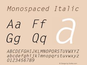 Monospaced Italic 001.003 Font Sample