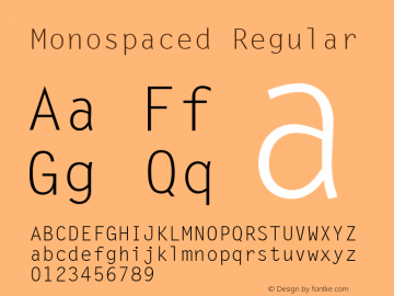 Monospaced Regular 001.003 Font Sample
