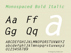 Monospaced Bold Italic v1.0c Font Sample