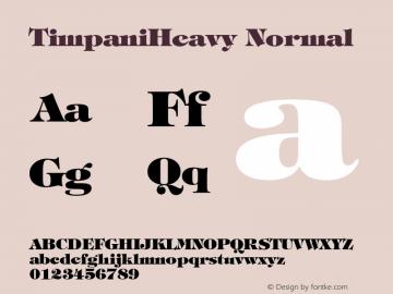 TimpaniHeavy Normal 1.0 Wed Nov 18 13:47:29 1992 Font Sample