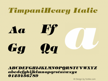 TimpaniHeavy Italic 1.0 Wed Nov 18 13:45:01 1992 Font Sample