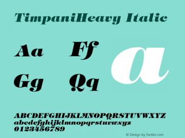 TimpaniHeavy Italic v1.0c Font Sample
