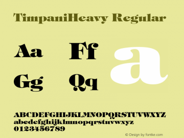 TimpaniHeavy Regular 001.003 Font Sample