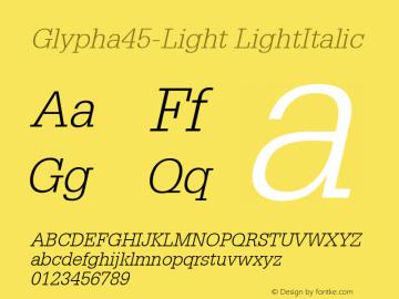 Glypha45-Light LightItalic Version 1.00 Font Sample