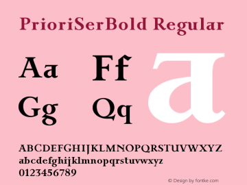 PrioriSerBold Regular Version 1.0; release Font Sample