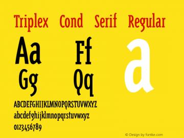 Triplex Cond Serif Regular Version 1.00 Font Sample