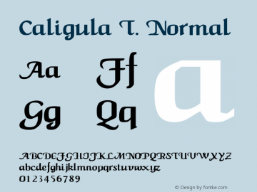 Caligula T. Normal 1.0 Font Sample