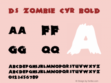 DS Zombie Cyr Bold v1.0 1998 Dubina Nikolay; Moscow; D-Studio Font Sample