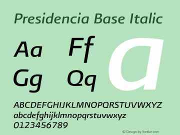 Presidencia Base Italic Version 001.000图片样张